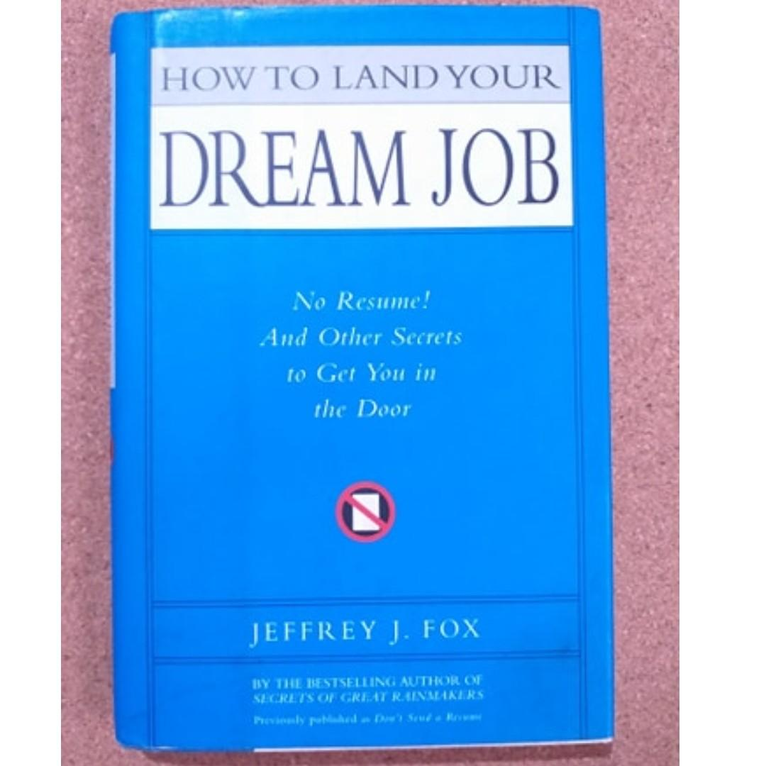 How to Land your Dream Job (Jeffrey Fox) / Personal Development and Self Help Books