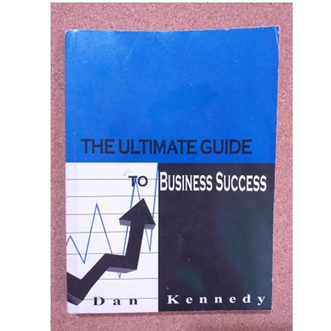 The Ultimate Guide to Business Success  / Personal Development and Self Help Book