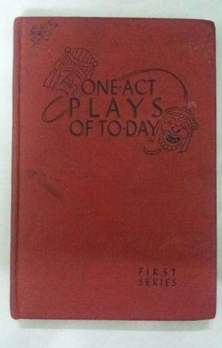 One-Act Plays of Today-First Series
