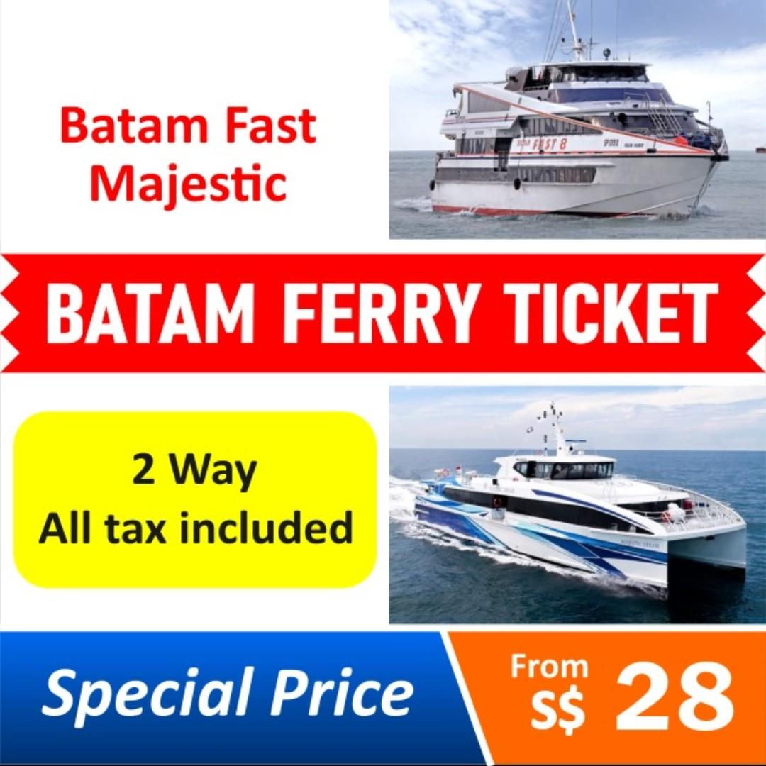 Batam Ferry Ticket Batam Fast / Majestic Ferry - 2 Ways All Inclusive (Optional : Batam Hotel Voucher)