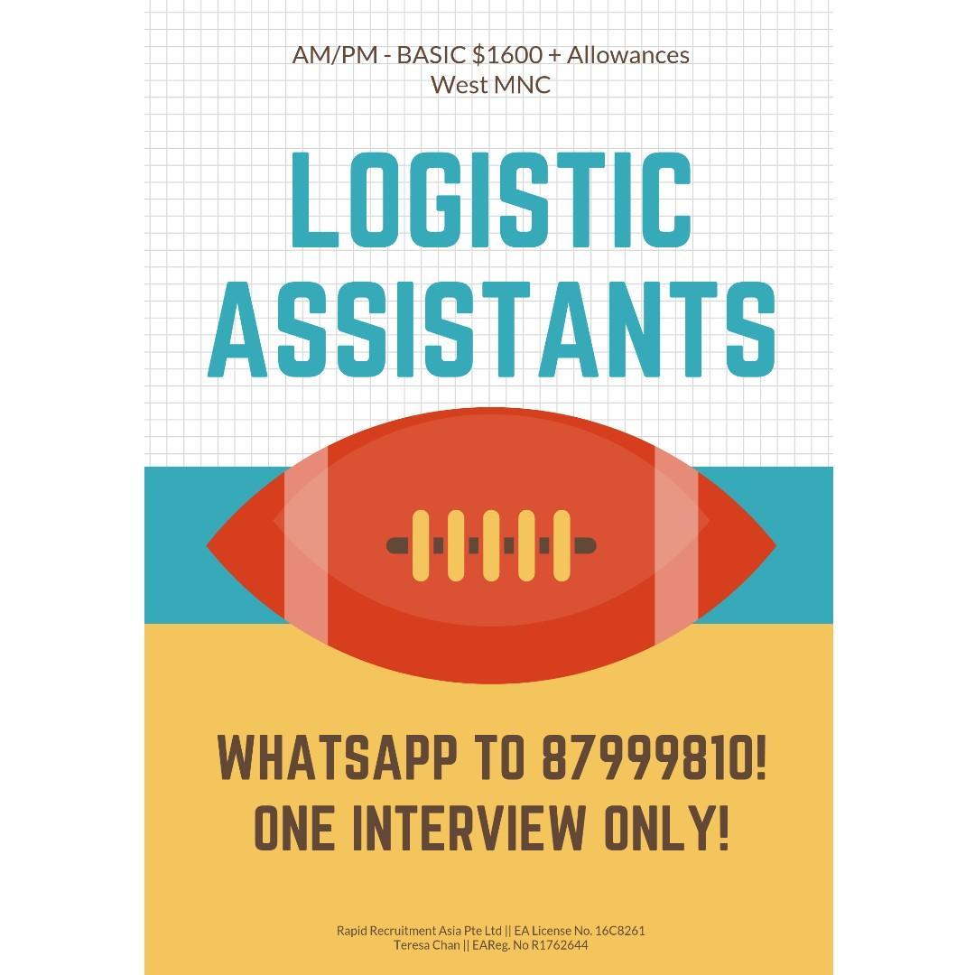 Logistic Assistants @ West ($1600++, AM/PM, Start ASAP!)