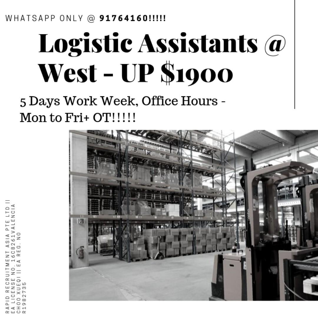 Logistic Assistants @ WEST  (MONTHLY SALARY UP $1900)