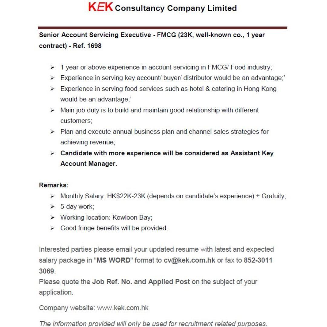 Senior Account Servicing Executive(1-yr contract)Ref. 1698