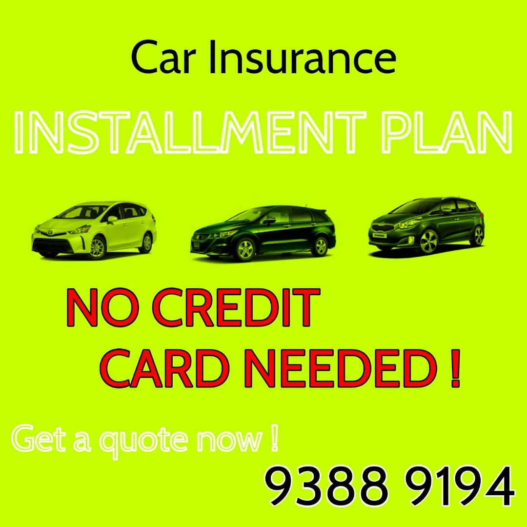Car Insurance Installment Plan WITHOUT Credit Card