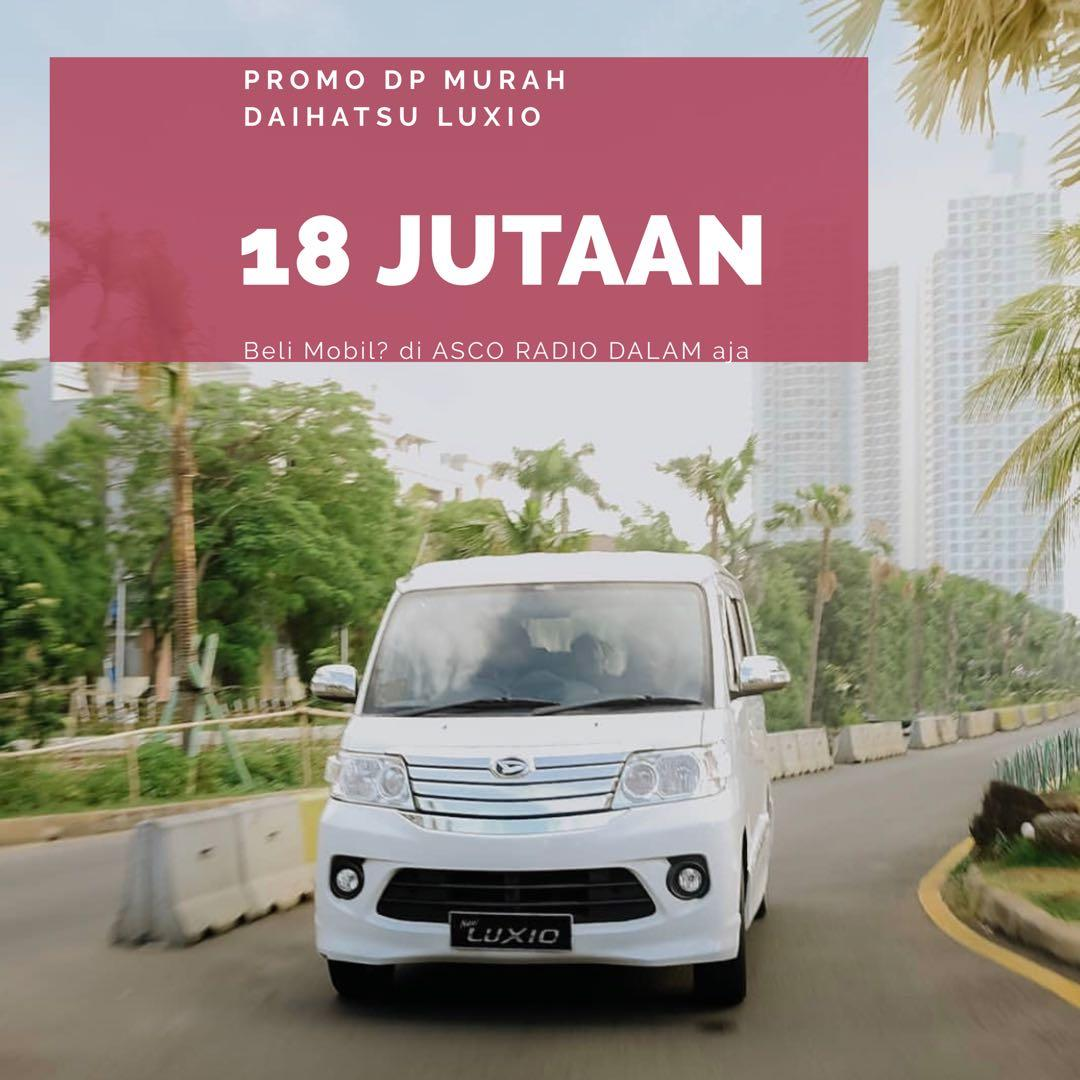 DP MURAH Daihatsu Luxio mulai 18 jutaan. Daihatsu Jakarta