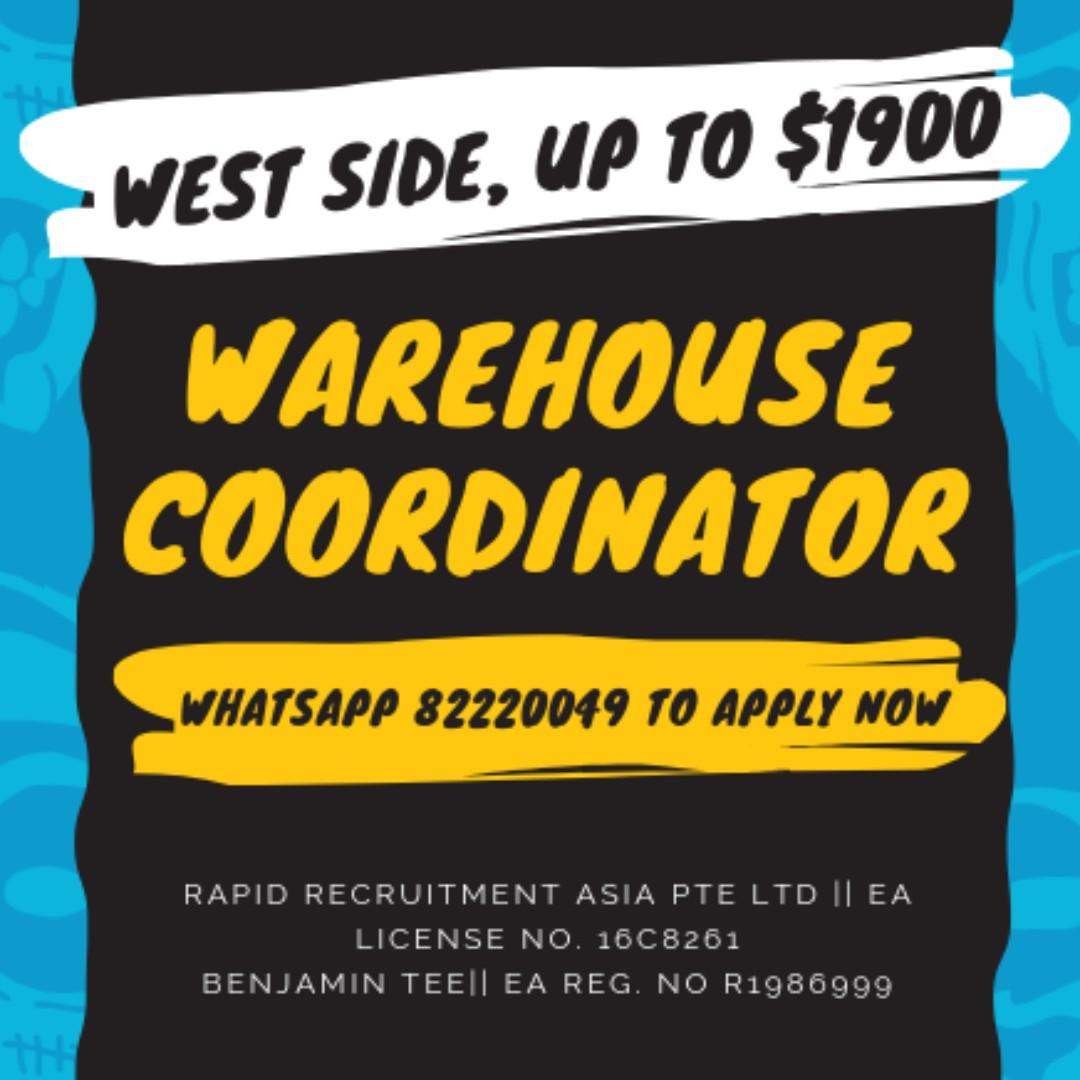 Warehouse Coordinator @West!! Up to $1900/mth!!!
