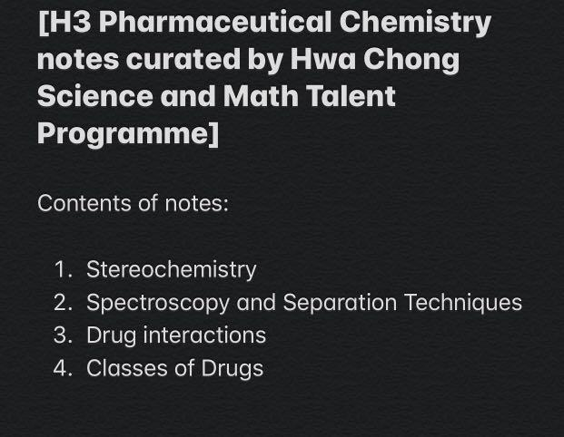 [H3 Pharmaceutical Chemistry notes curated by Hwa Chong Science and Math Talent Programme]