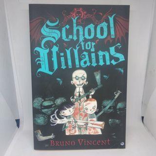Novel Inggris - School for Villains by Bruno Vincent