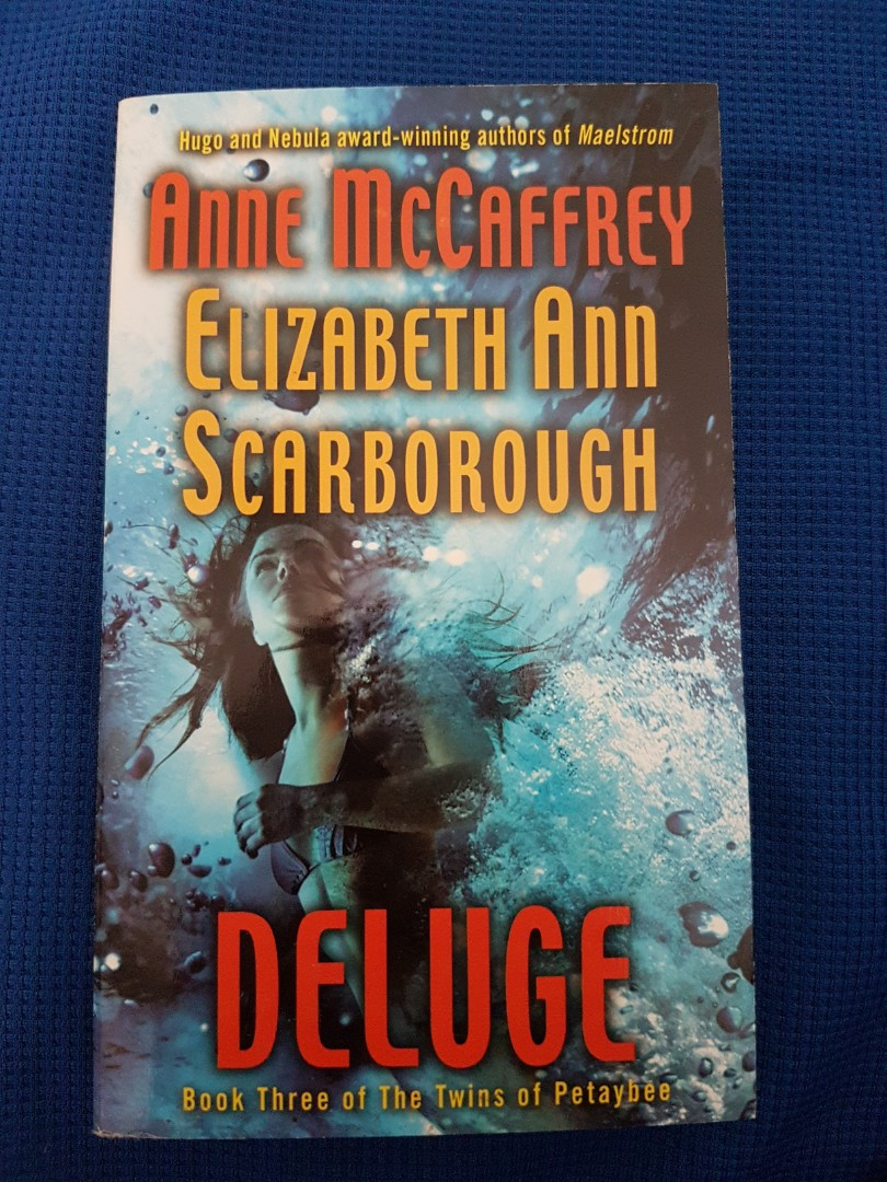 Deluge (Book 3 of the twins of Petaybee) by Anne McCaffrey & Elizabeth Ann Scarborough