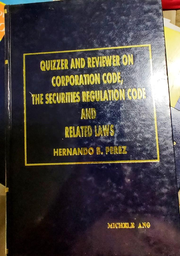 Quizzer &Reviewer on Corporation Code, the Securities Regulation Code & Related Laws by Hernando Perez, 2000 ed.