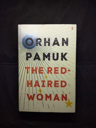 The Red - Haired Woman By Orhan Pamuk