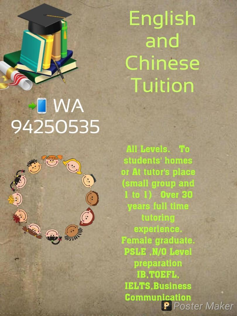 English and Chinese Tuition.(PSLE/N&O Level/IB)
