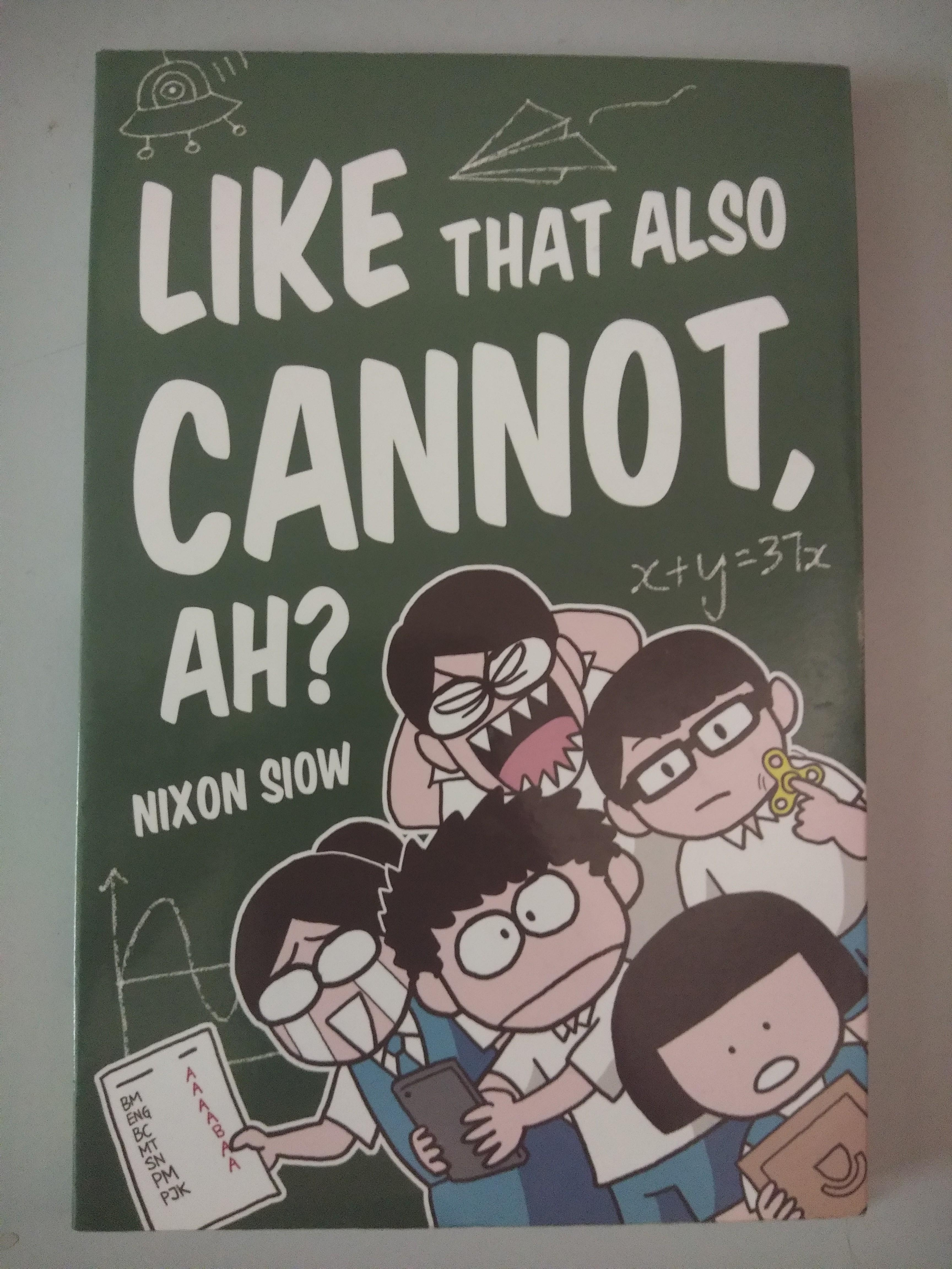 Like That Also Cannot Ah?