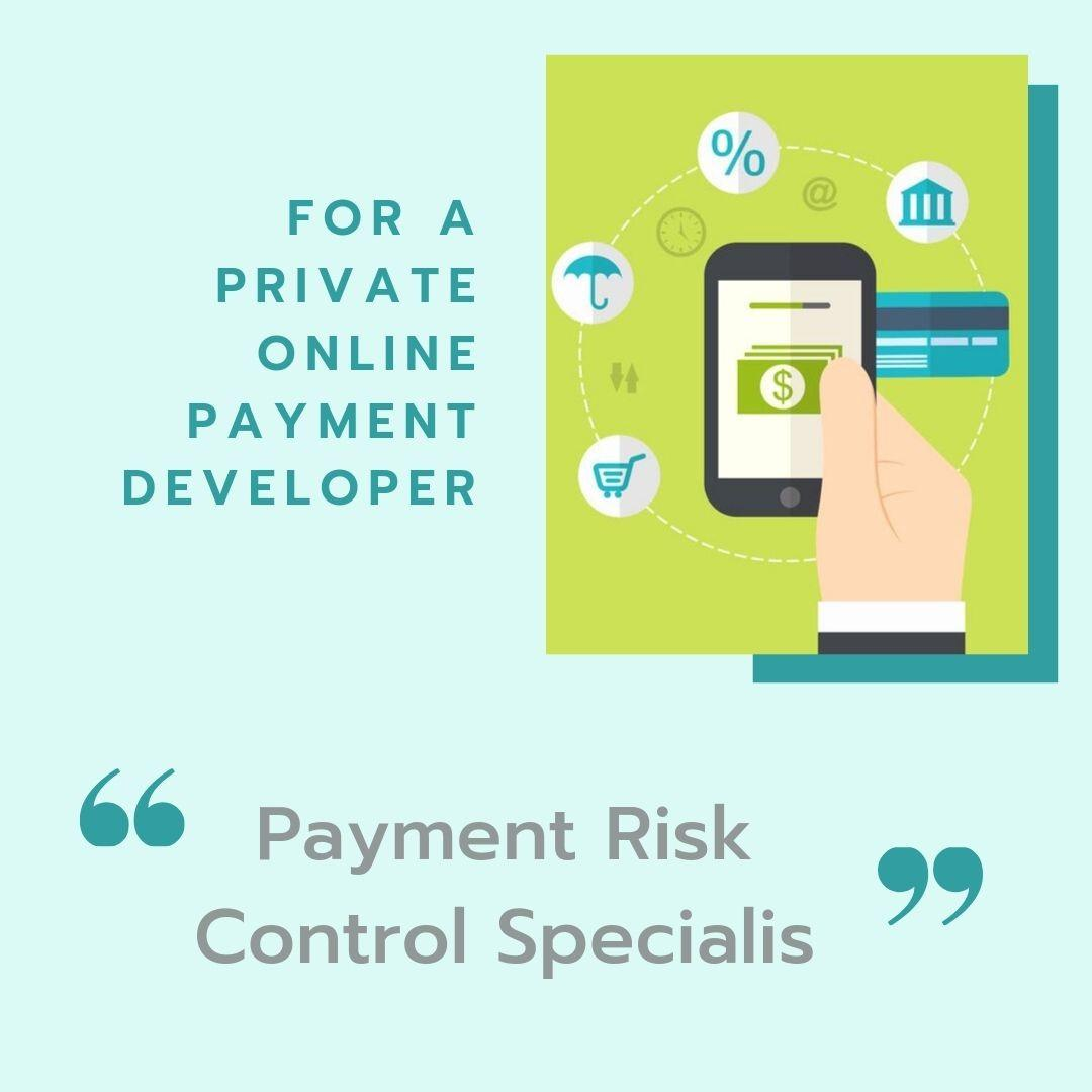 Payment Risk Control Specialist