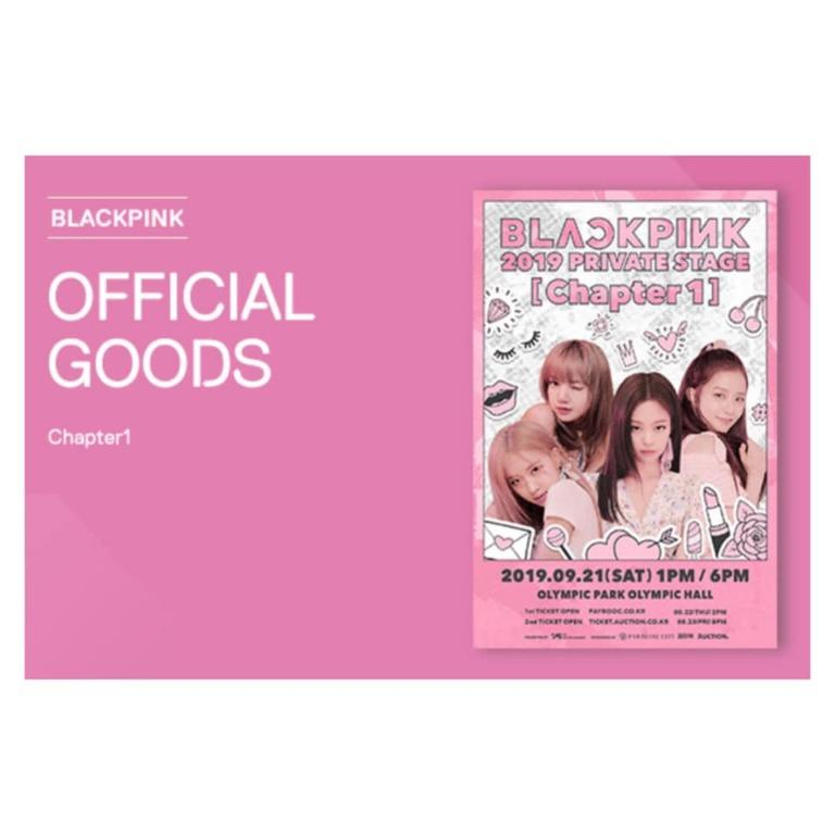 [Pre-order] BLACKPINK OFFICIAL GOODS - 2019 PRIVATE STAGE (CHAPTER 1)