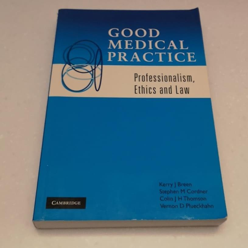 Good Medical Practice: Professionalism, Ethics and Law Paperback