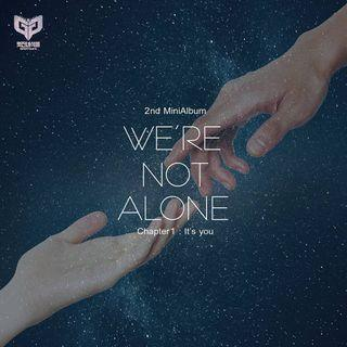 BEST GUYS - We're Not Alone_Chapter 1: It's You