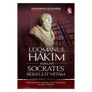 Luqmanul Hakim Adalah Socrates Berkulit Hitam: Edisi Kemas Kini