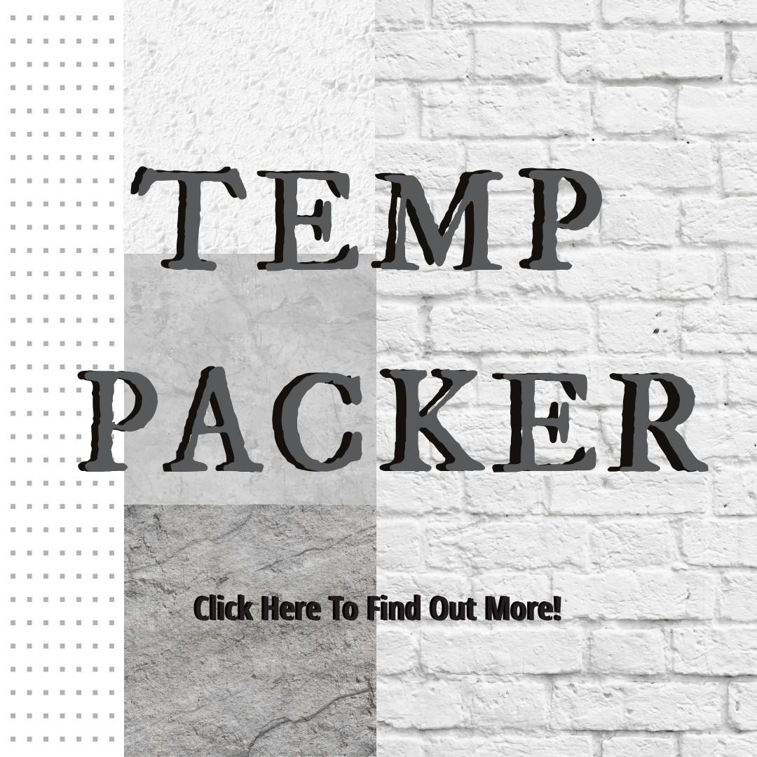 Temp Packers ( 2 Weeks Salary | Fast Hire )