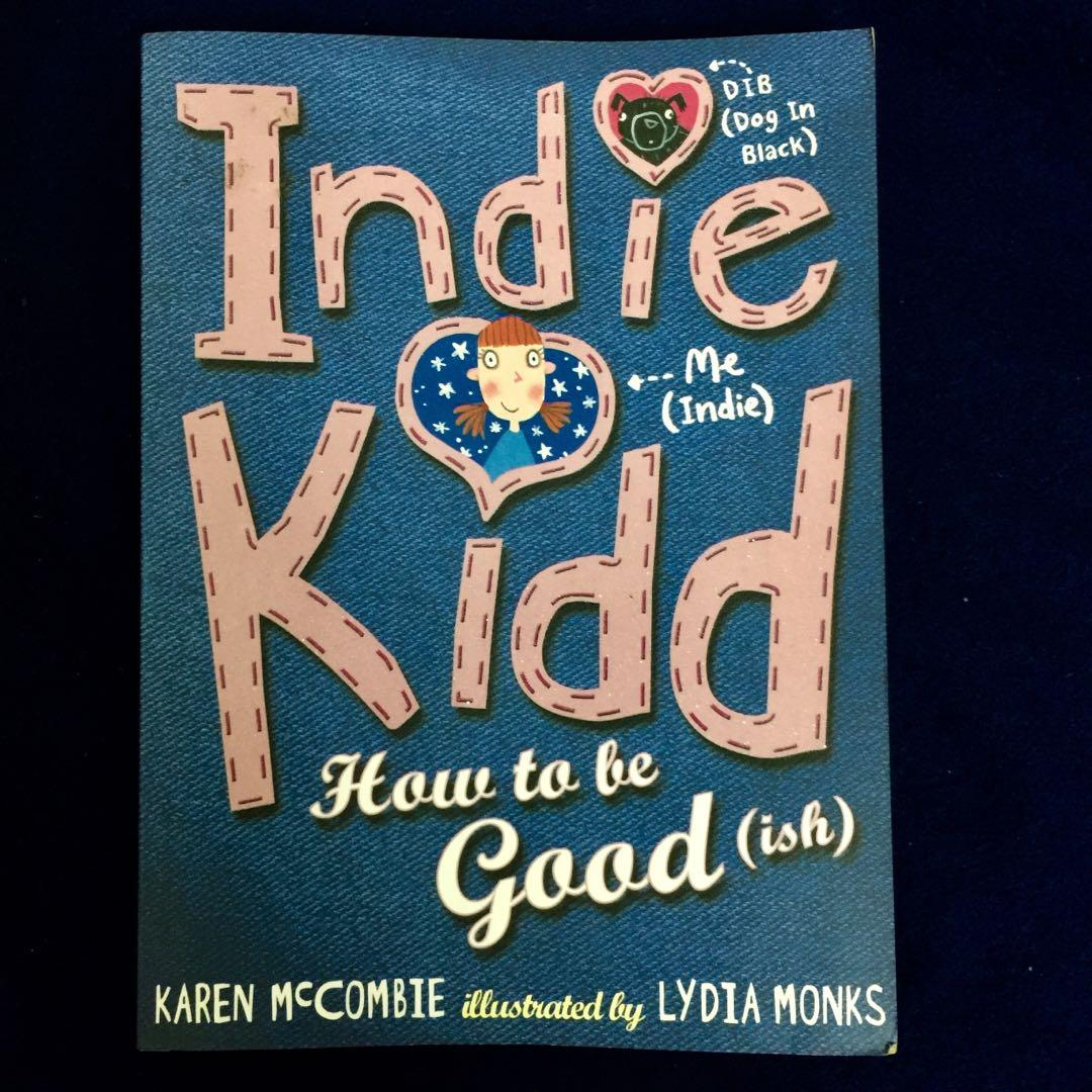 《Indie Kidd How to be Good (ish)》Children English Novel