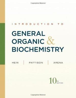 Introduction to General, Organic, and Biochemistry by Morris Hein; Scott Pattison; Susan Arena