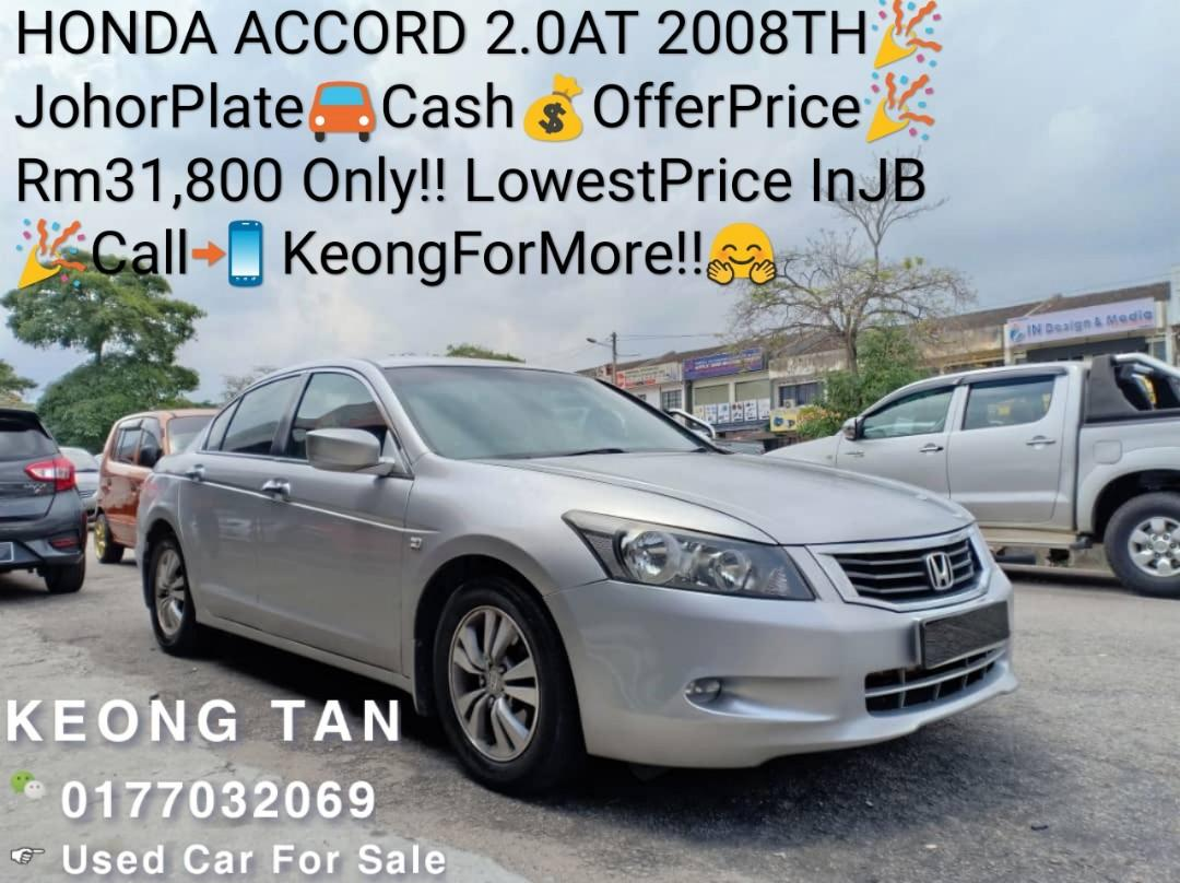 HONDA ACCORD 2.0AT 2008TH🎉JohorPlate🚘Cash💰OfferPrice🎉Rm31,800 Only‼LowestPrice InJB 🎉Call📲 KeongForMore‼🤗