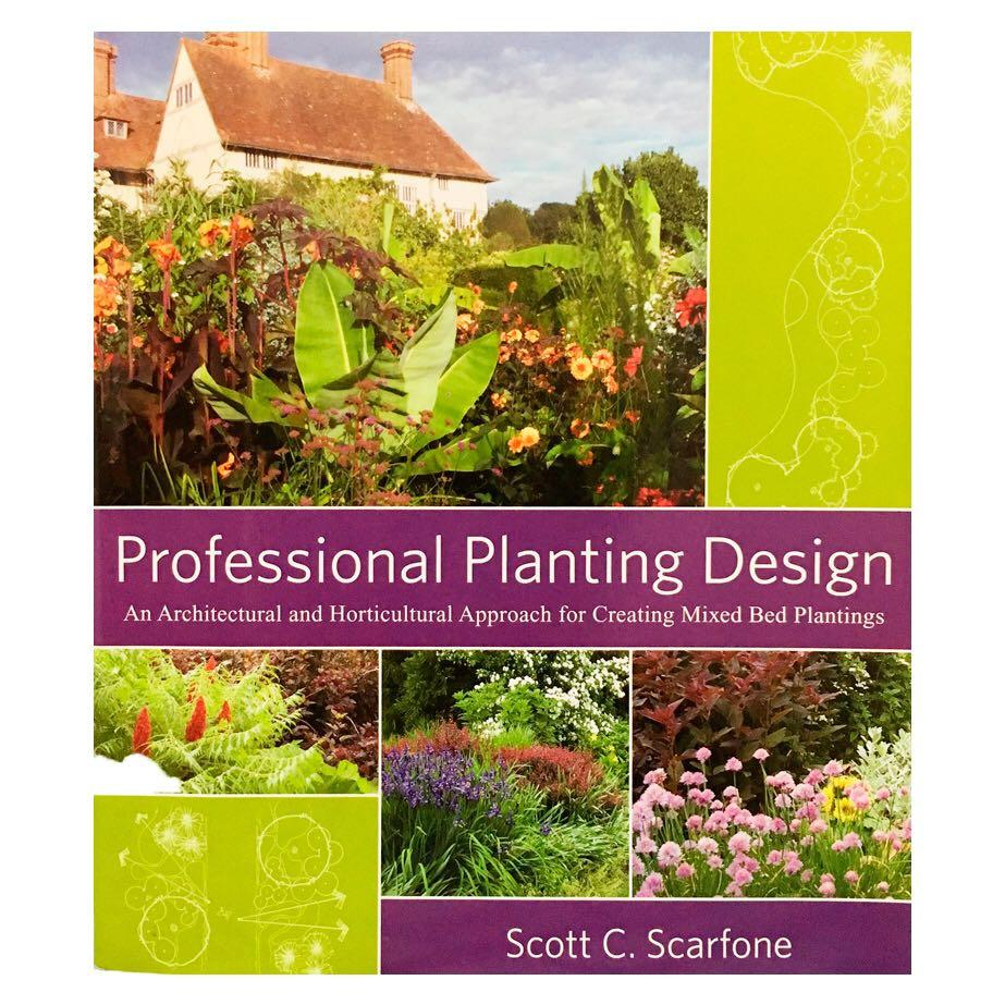 Professional Planting Design: An Architectural & Horticultural Approach Book
