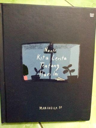 Nanti Kita Cerita Tentang Hari Ini (NKCTHI) by Marchella FP