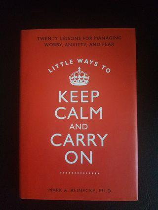 Keep calm and carry on, how to manage anxiety