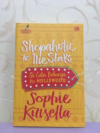 Shopaholic to the Stars (Si gila belanja ke Hollywood) by Sophie Kinsella