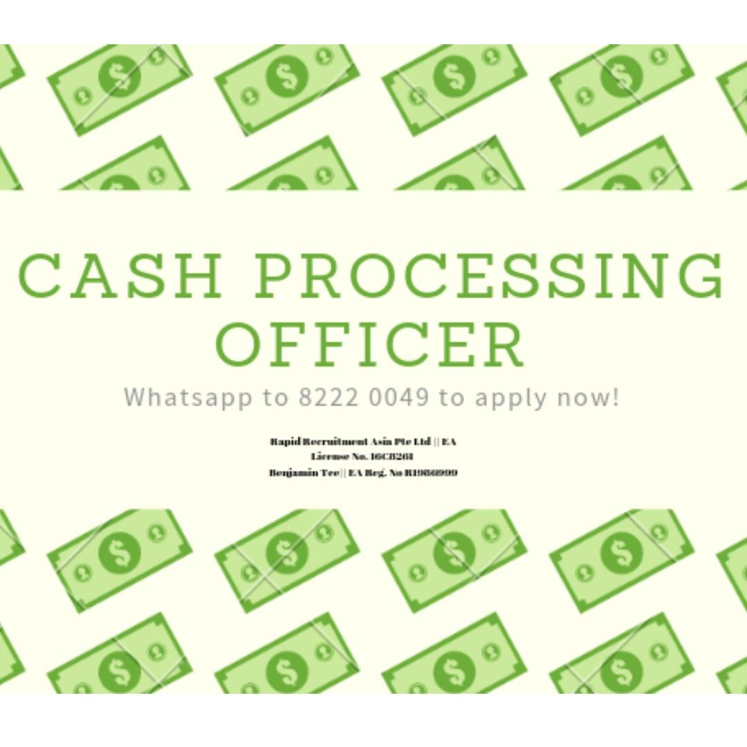 Cash Processing Officer @ Bedok !! Up to $2700 !!