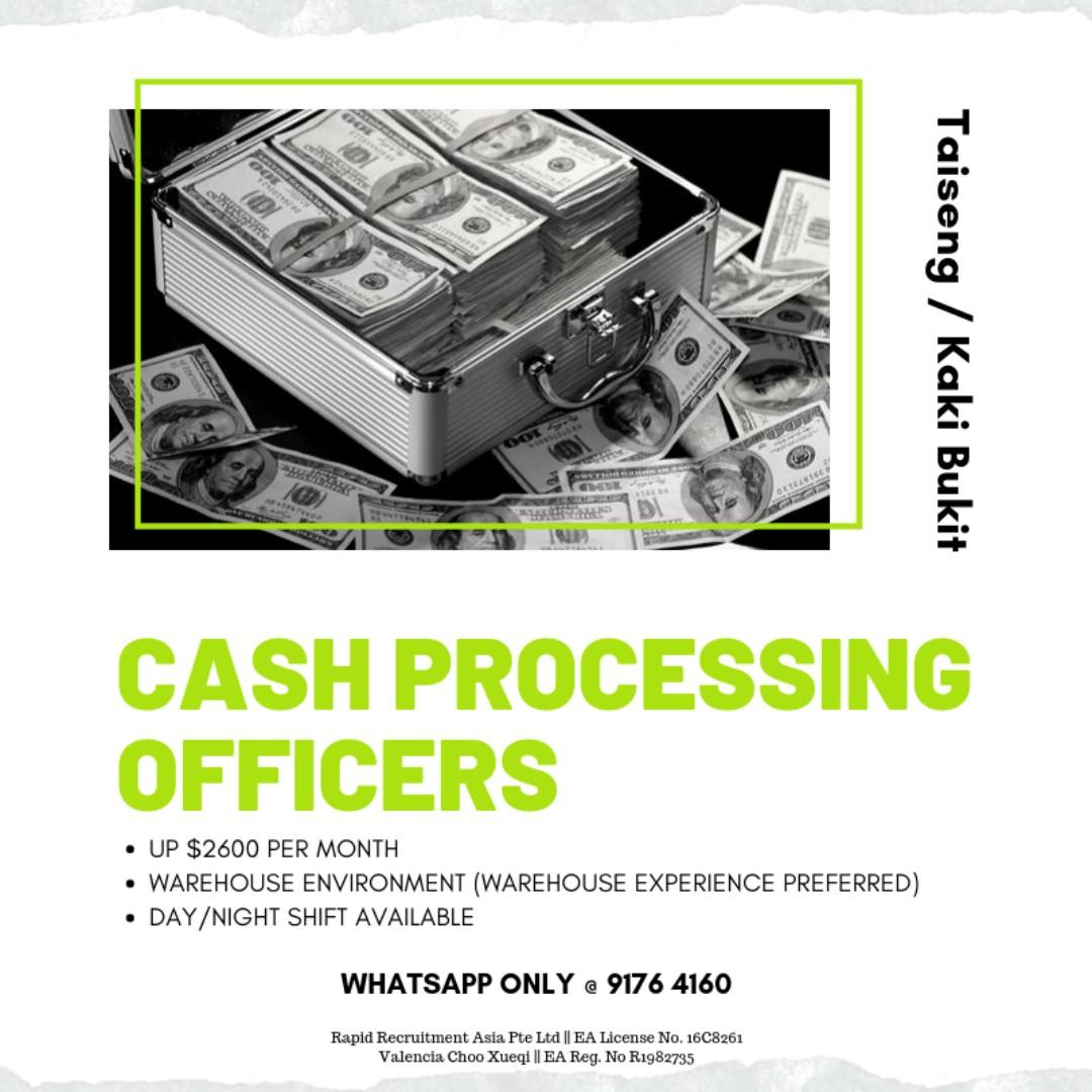 Cash Processing Officers (UP $2600, East Region!)