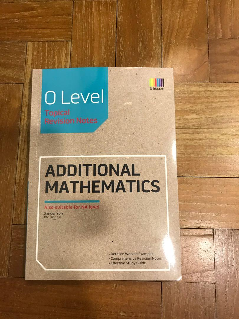 O Level Topical Revision Notes (Additional Mathematics)