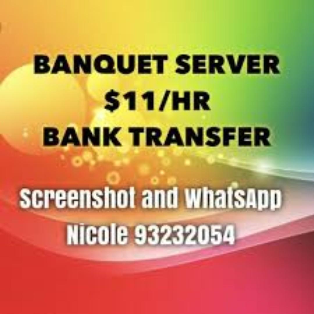 $11/HR - PT Banquet Server (Bank transfer next week)