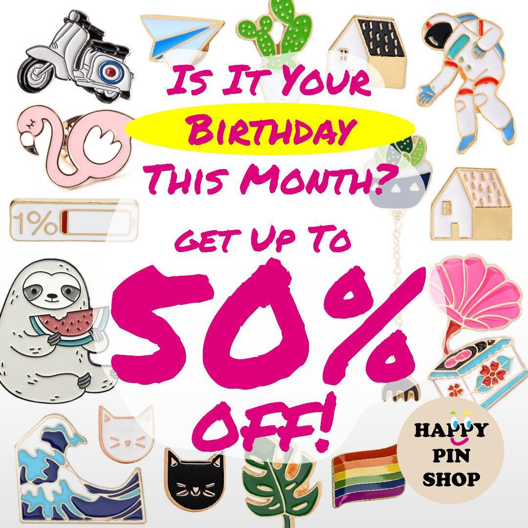 Enamel Pin Monthly Birthday Promo - Get 20 to 50% Off at all our retail lockers!