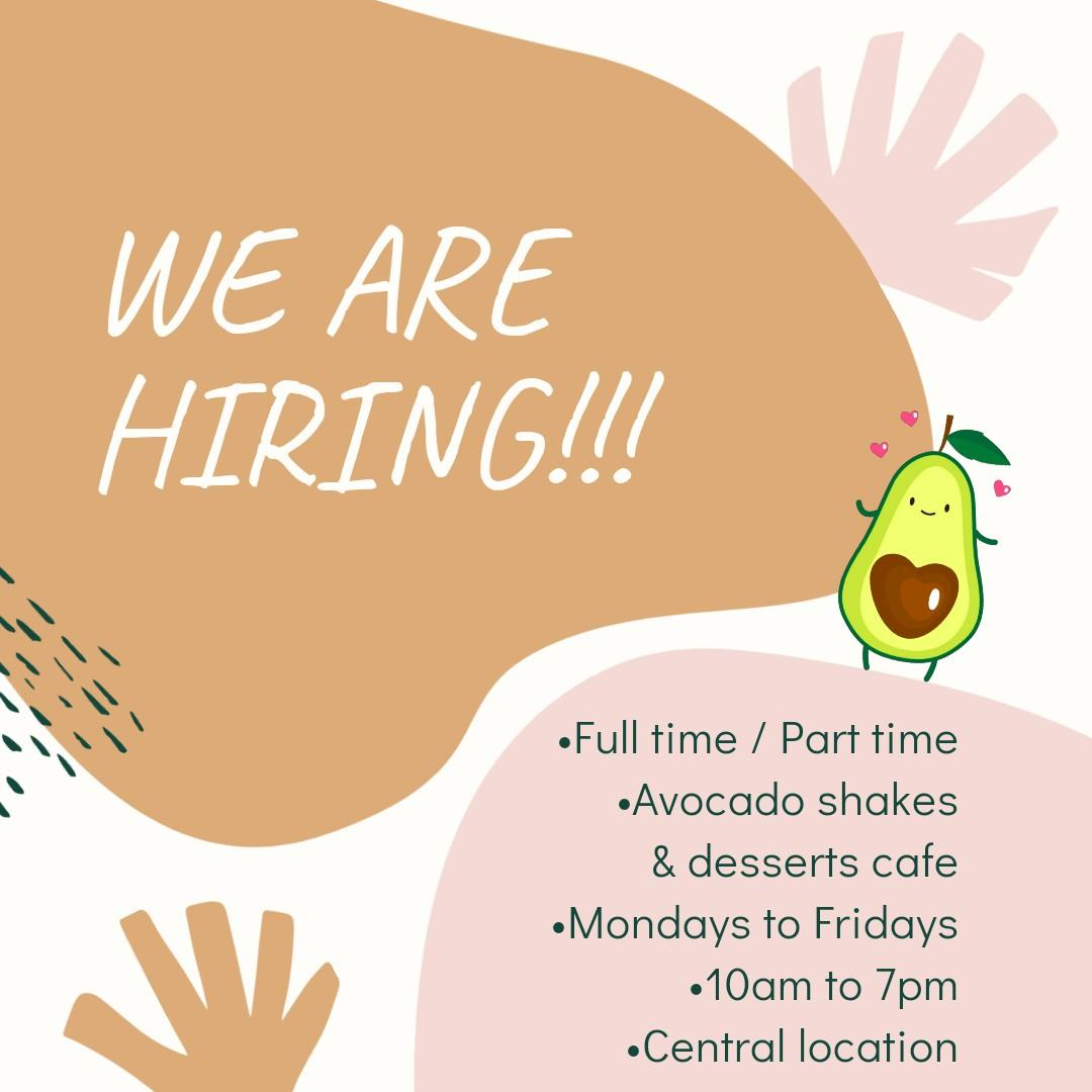 Avocado & dessert cafe assistant!! ( FULL TIME / PART TIME)