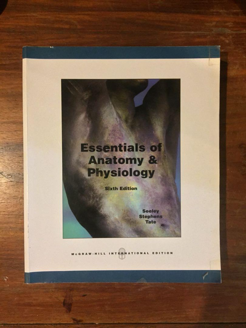 Essentials of Anatomy and Physiology 6th Edition (Seeley Stephens Tate) International Edition