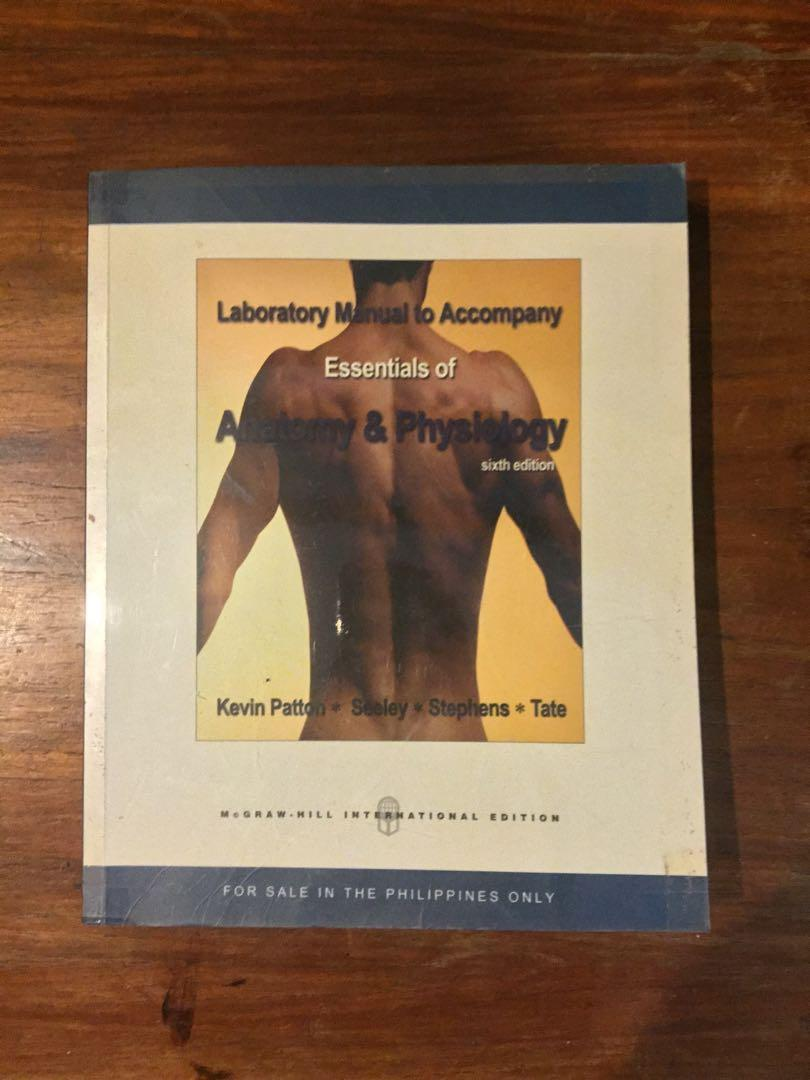 Laboratory Manual to Accompany Essentials of Anatomy and Physiology 6th Edition by Kevin Patton (Seeley Stephens Tate)