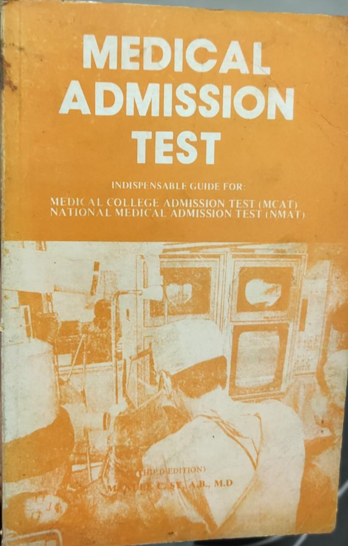 NMAT Practice Set, Copyright 1995 AND Medical Admission Test Indispensable Guide for NMAT & MCAT, 3rd Ed by Manuel Sy
