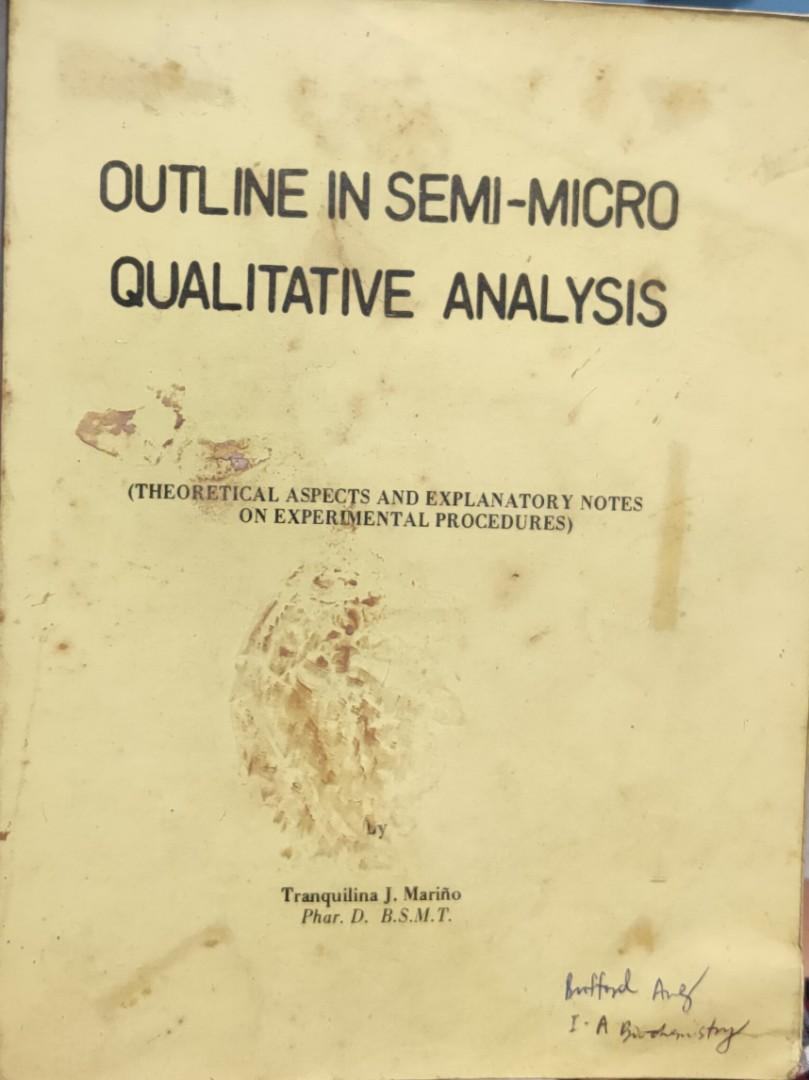 Outline in Semi-Micro Qualitative Analysis (theoretical aspects & explanatory notes on experimental procedures) by Tranquilina Mariño