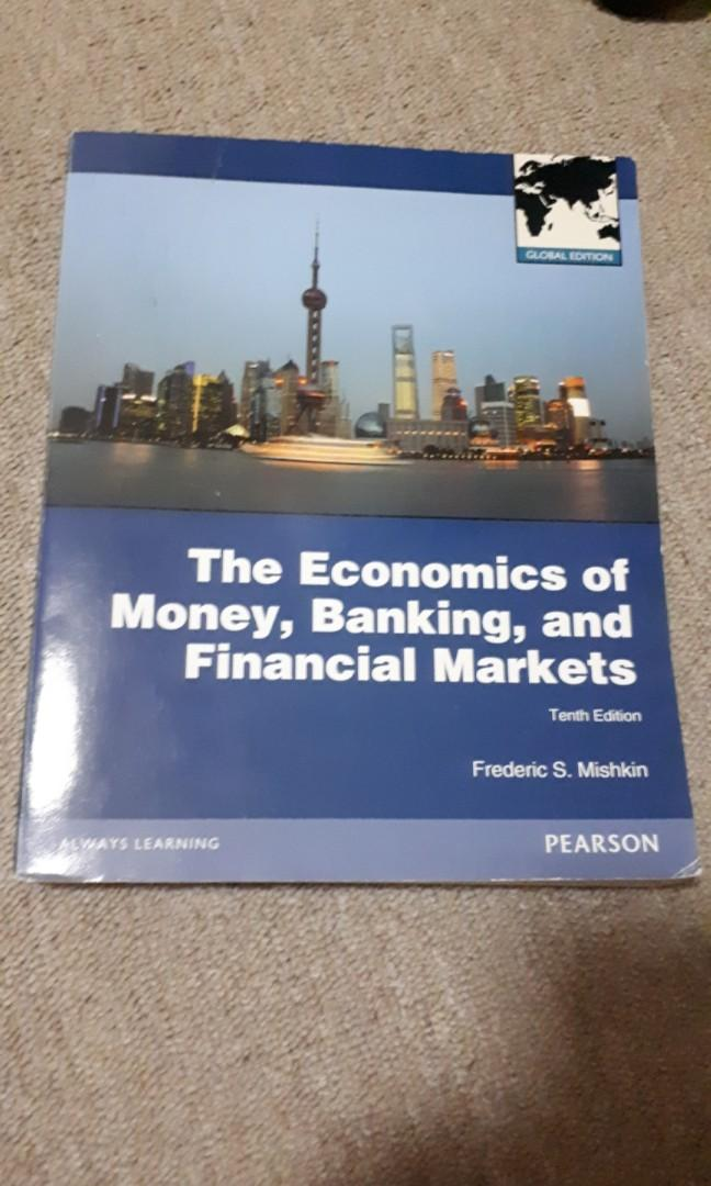 The economics of money, banking and financial markets (10th edition)