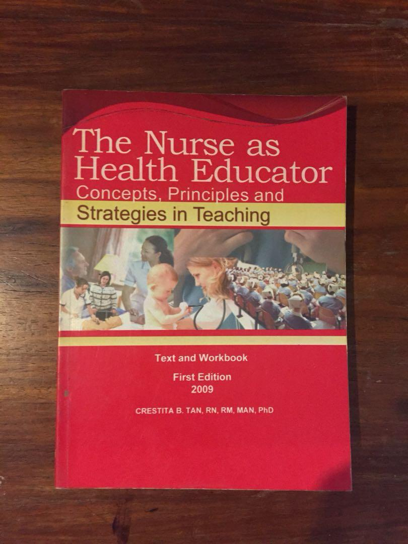 The Nurse as Health Educator (Concepts, Principles, and Strategies in Teaching) 1st Edition Text and Workbook