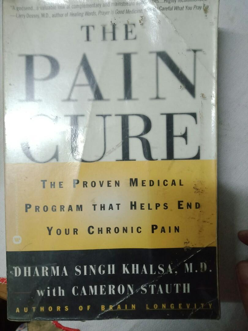 The Pain Cure: The Proven Medical Program that Helps End Your Chronic Pain  Self-help book