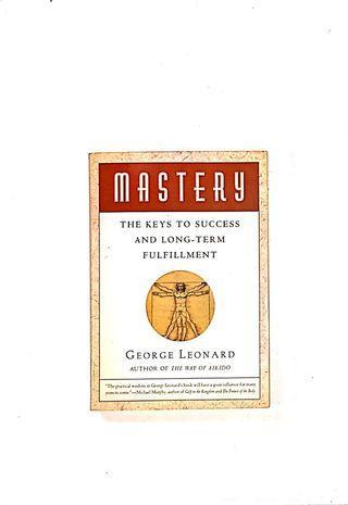Mastery - George Leonard