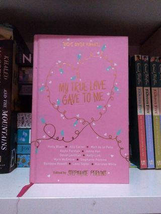 My true love gave to me pink hardcover