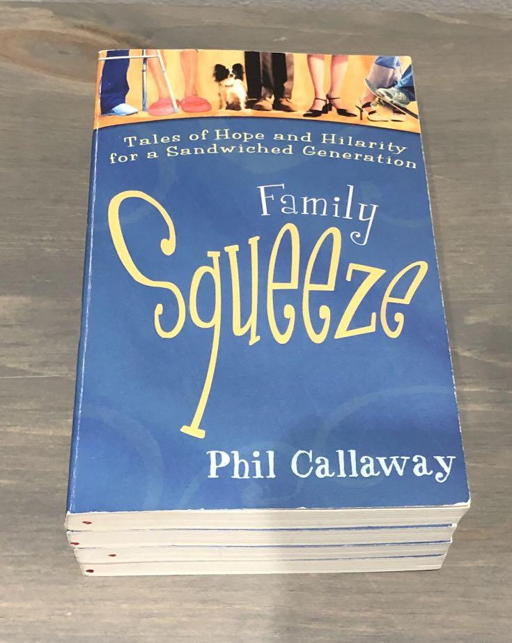 Family Squeeze Tales of Hope and Hilarity for a Sandwiched Generation