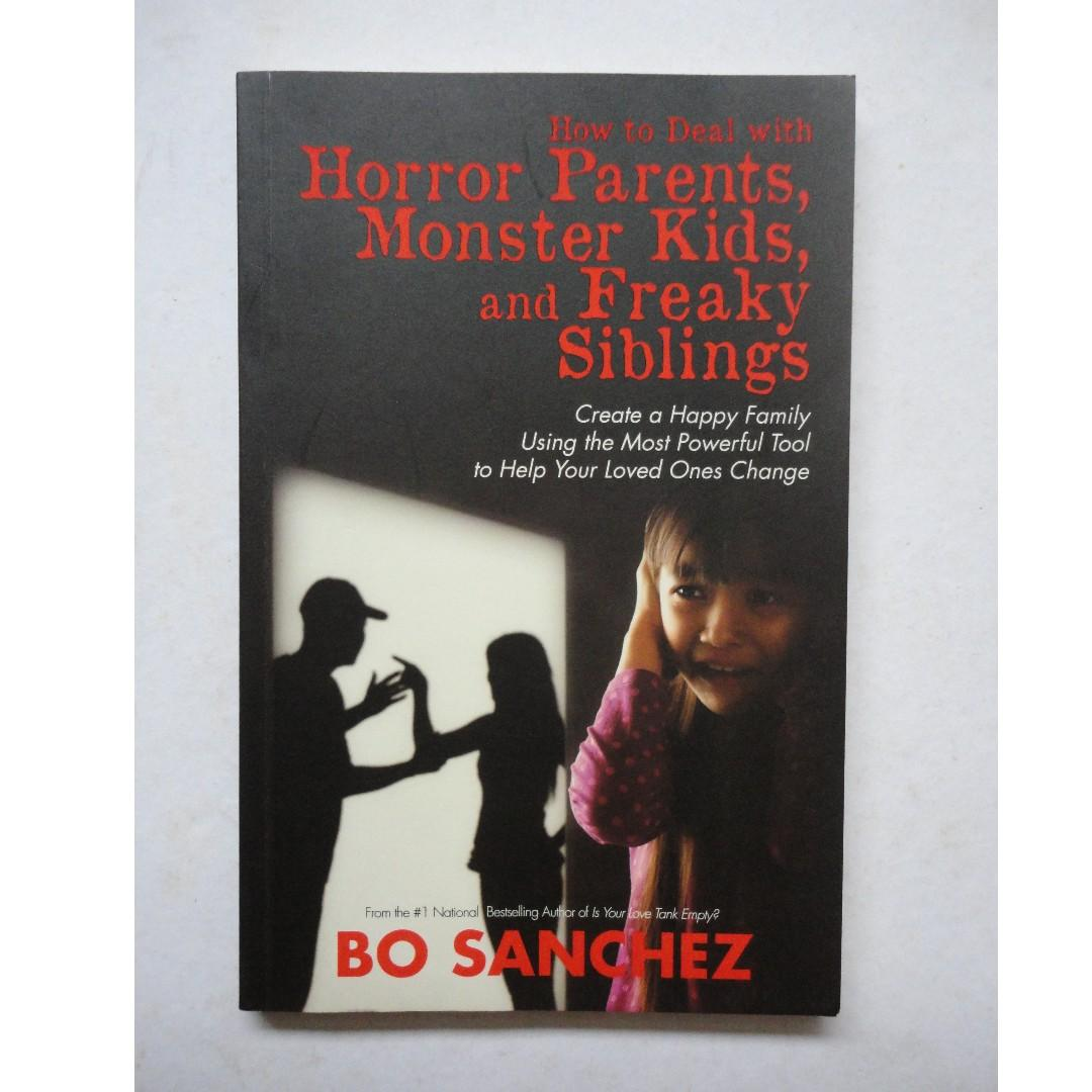 Paano Ka Sasagana sa Buhay? + How to Deal with Horror Parents, Monster Kids and Freaky Siblings by Bo Sanchez