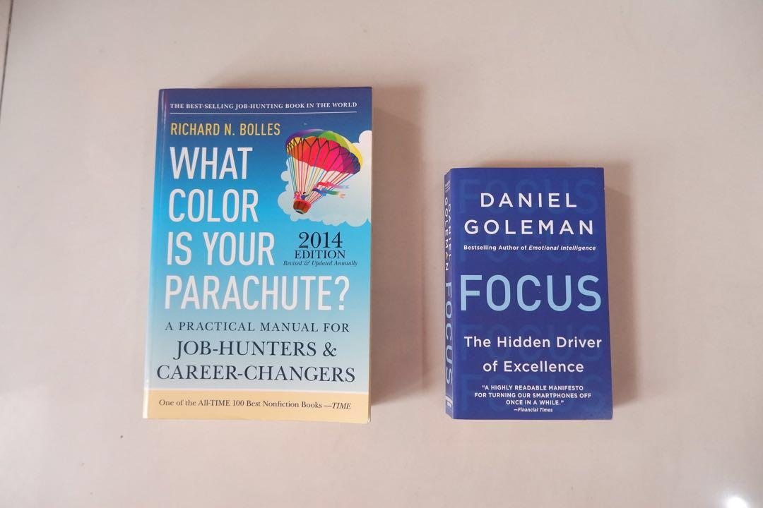 Bundle: Focus: The Hidden Driver of Excellence by Daniel Goleman and What Color Is Your Parachute 2014 edition by Richard Bolles