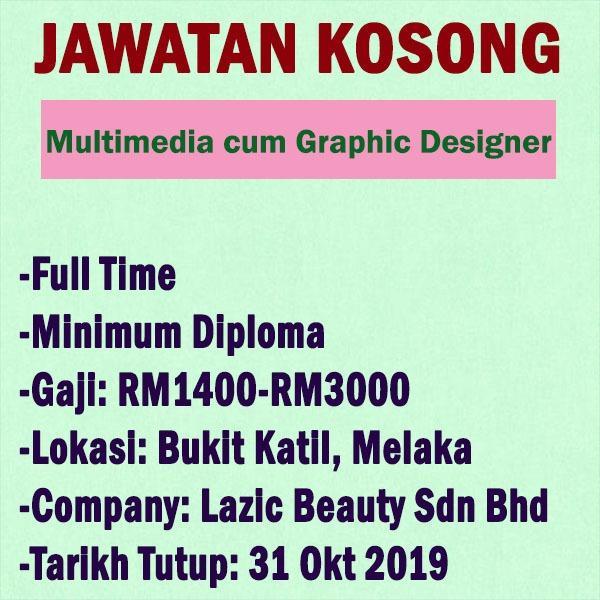 Multimedia cum Graphic Designer - Bukit Katil, Melaka