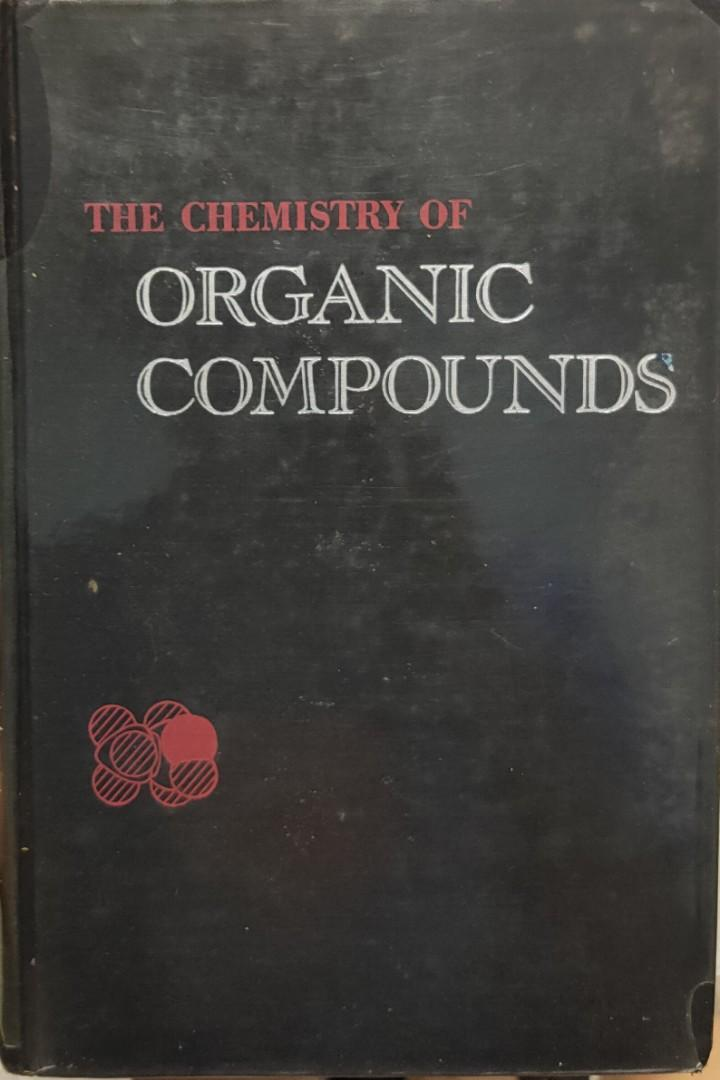 The Chemistry of Organic Compounds, A Year's Course in Organic Chemistry, 5th Ed. by Conant & Blatt, copyrighted 1959